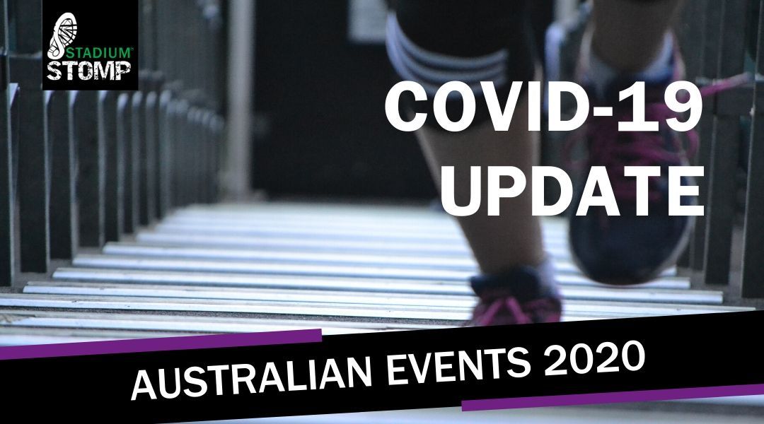Stadium Stomp Australia COVID-19 Update