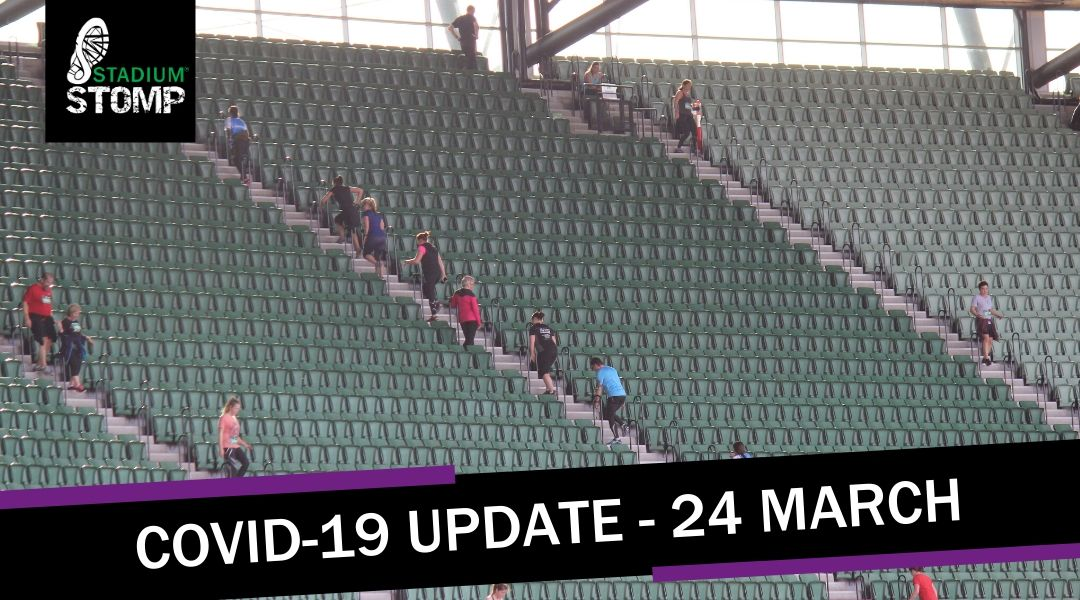 Stadium Stomp COVID-19 Update at 24 MARCH