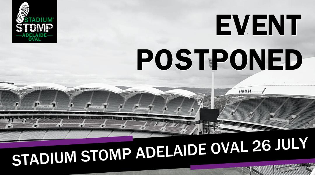 Stadium Stomp Adelaide Oval Postponed