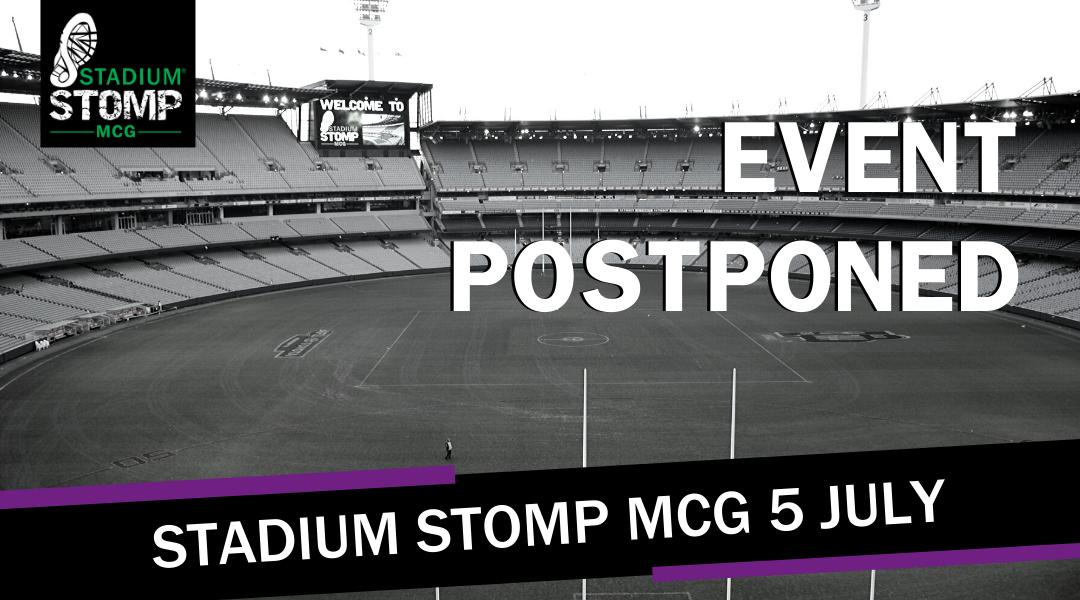 Stadium Stomp MCG Postponed